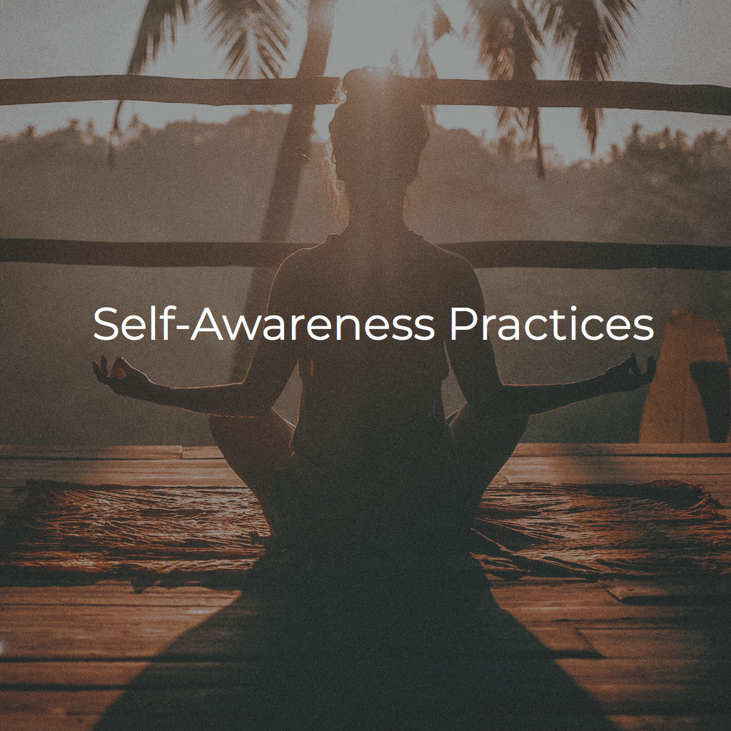 Self-awareness practices