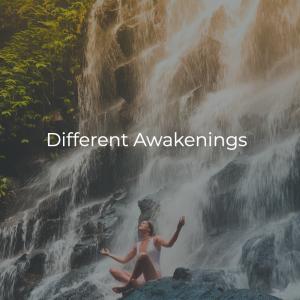 Different Types of Awakening