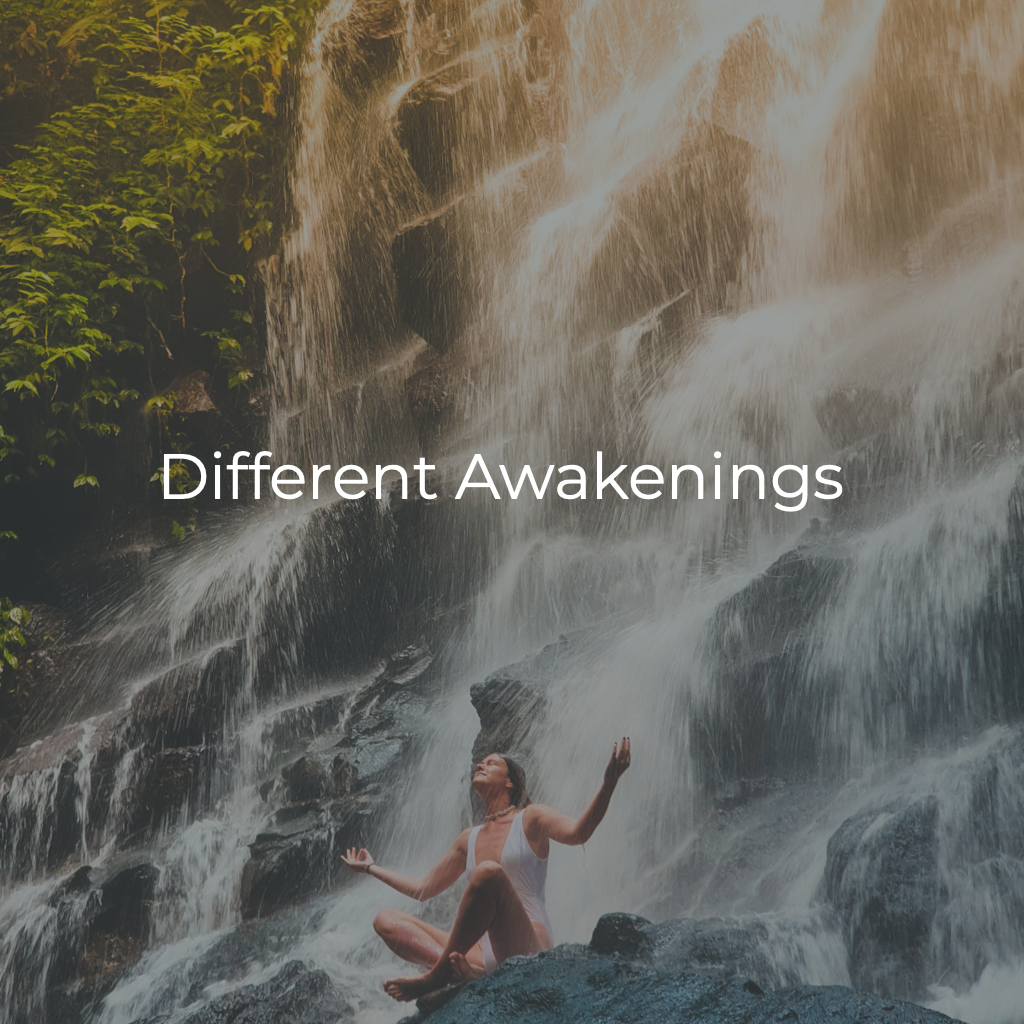 Different Types of Awakening