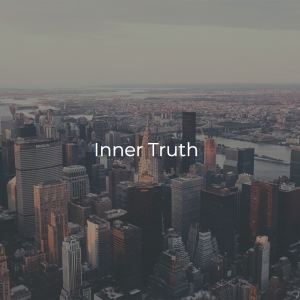 Inner Truth | Our Internal Compass